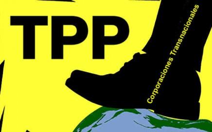 13 RAZONES PARA DECIR ¡NO! AL ACUERDO DE ASOCIACIÓN TRANS PACÍFICA (TPP)